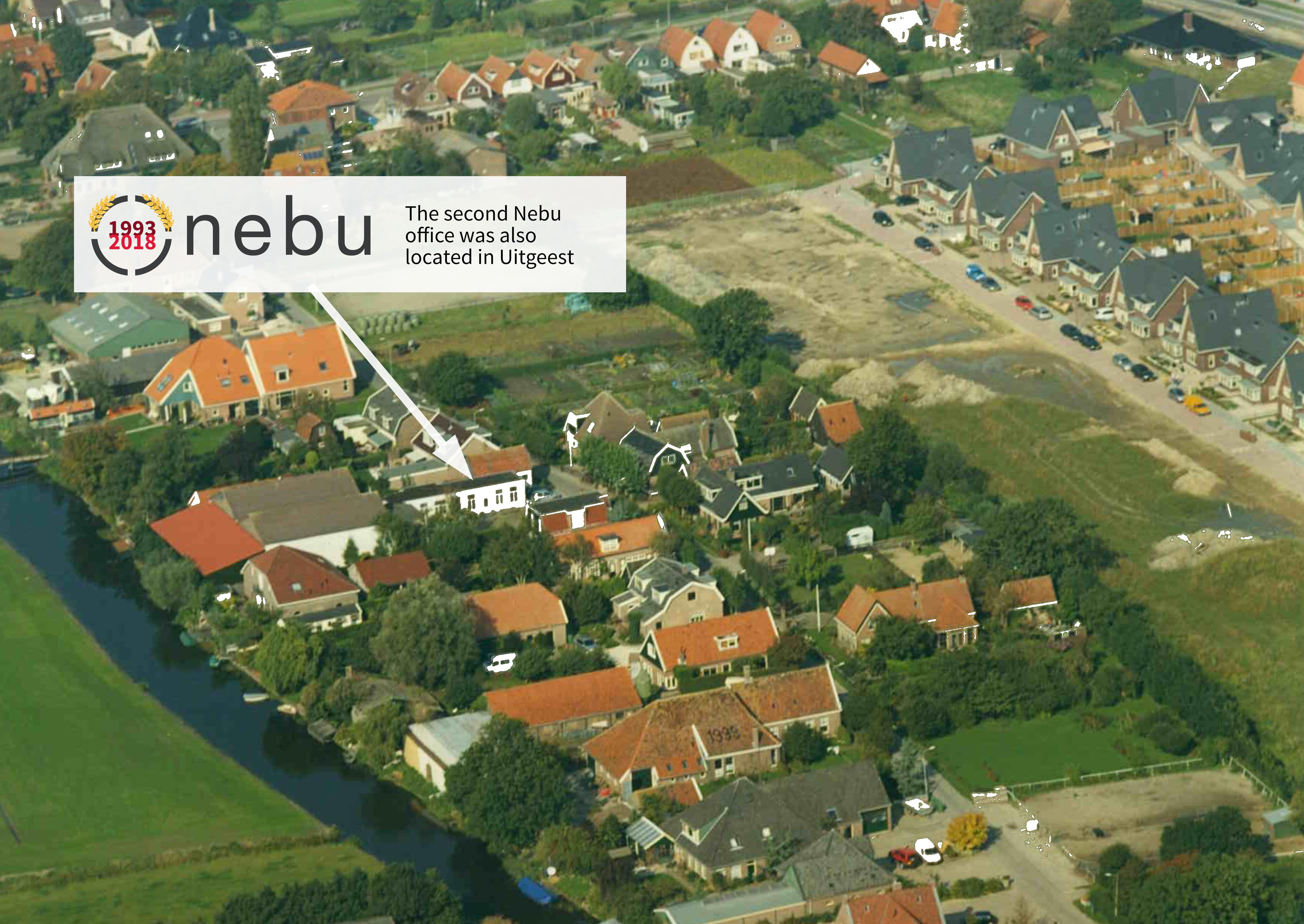 Nebu's second office was also located in Uitgeest
